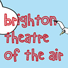 Brighton Theatre Of The Air - Late To The Party